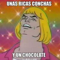 UNAS RICAS CONCHAS Y UN CHOCOLATE
