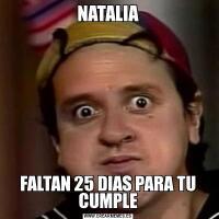 NATALIAFALTAN 25 DIAS PARA TU CUMPLE