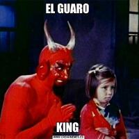 EL GUARO KING