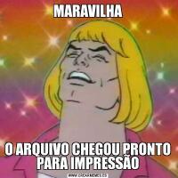MARAVILHAO ARQUIVO CHEGOU PRONTO PARA IMPRESSÃO